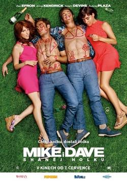 Mike i Dave sháněj holku